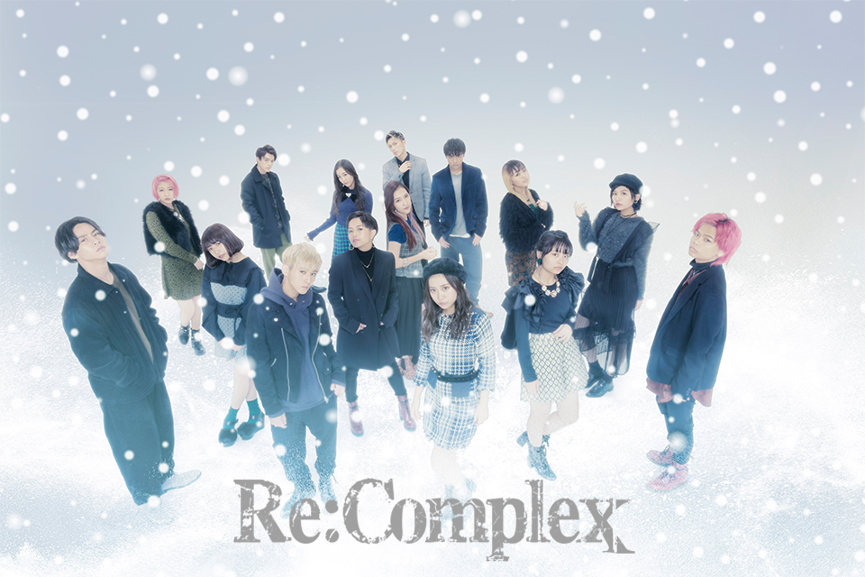 Re:ComplexワンマンLIVE