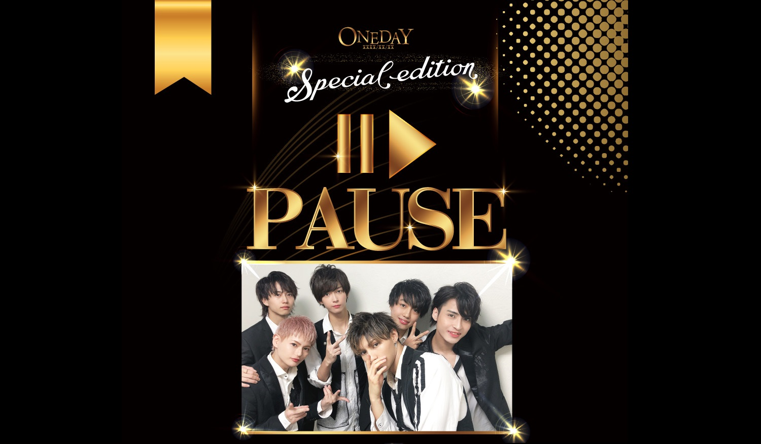 "ONE DAY Special Edition ""PAUSE"""