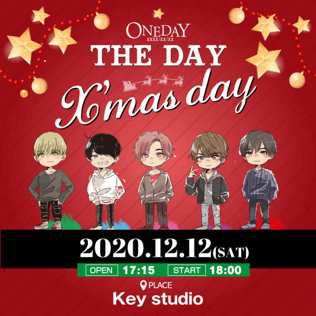 "ONE DAY ""THE DAY ""〜X'mas day〜"